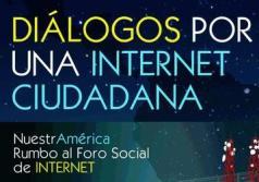 Diálogos por una Internet Ciudadan